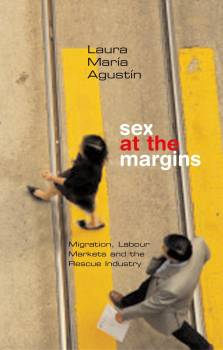 Sex at the Margins by Laura Agustín